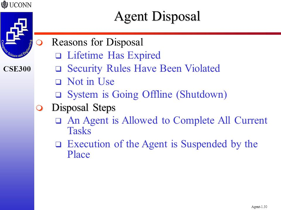 Agent Disposal Reasons for Disposal Lifetime Has Expired