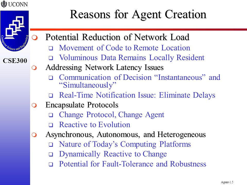 Reasons for Agent Creation