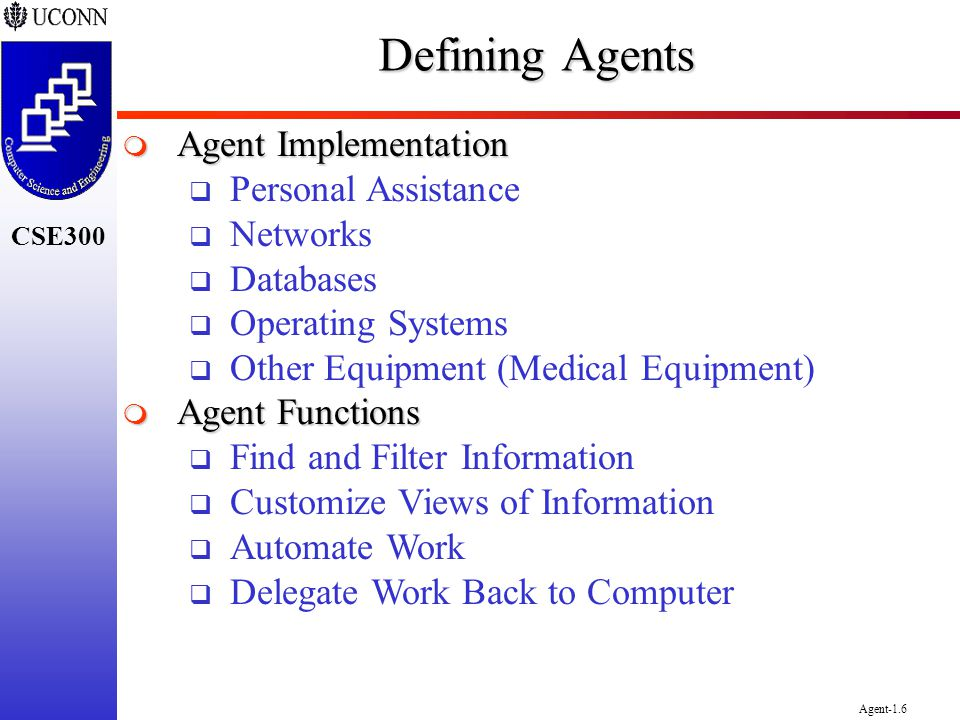 Defining Agents Agent Implementation Personal Assistance Networks