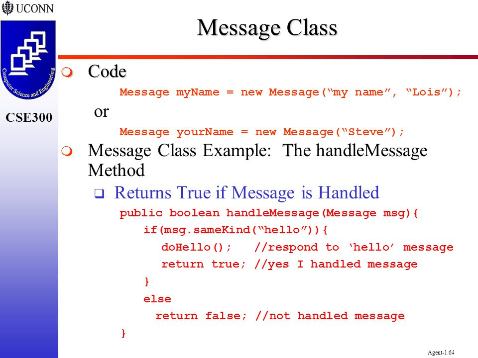 Message Class Code or Message Class Example: The handleMessage Method