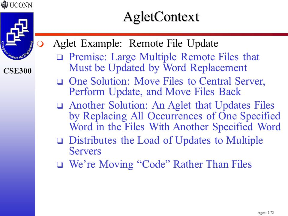 AgletContext Aglet Example: Remote File Update