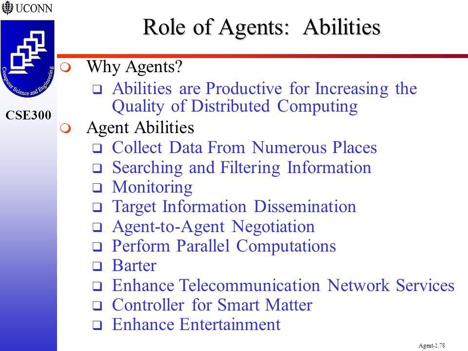 Role of Agents: Abilities