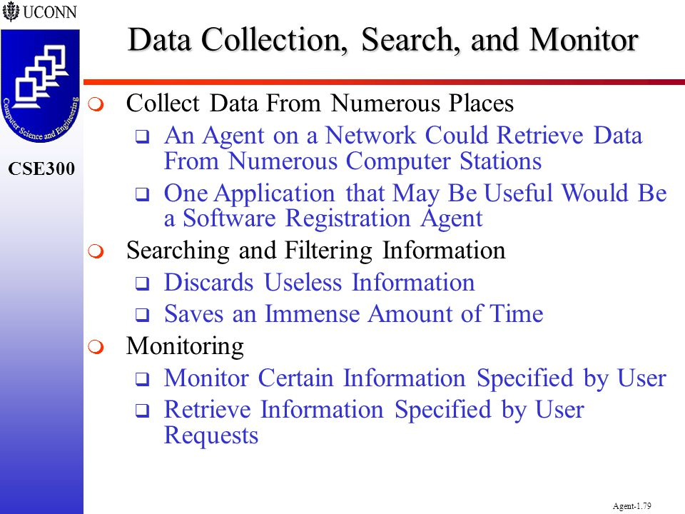 Data Collection, Search, and Monitor