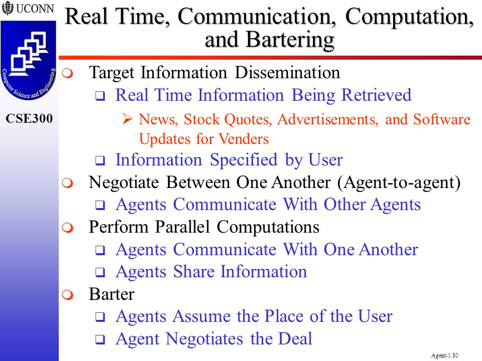 Real Time, Communication, Computation, and Bartering