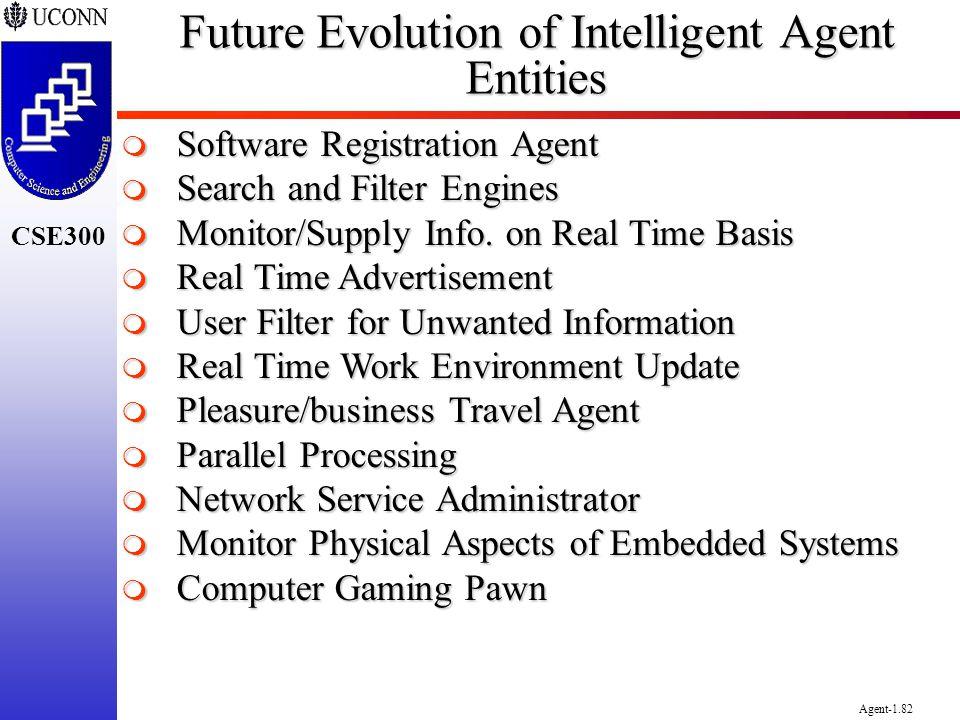 Future Evolution of Intelligent Agent Entities