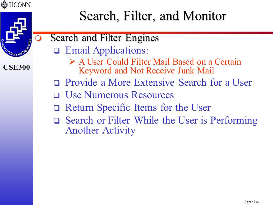 Search, Filter, and Monitor