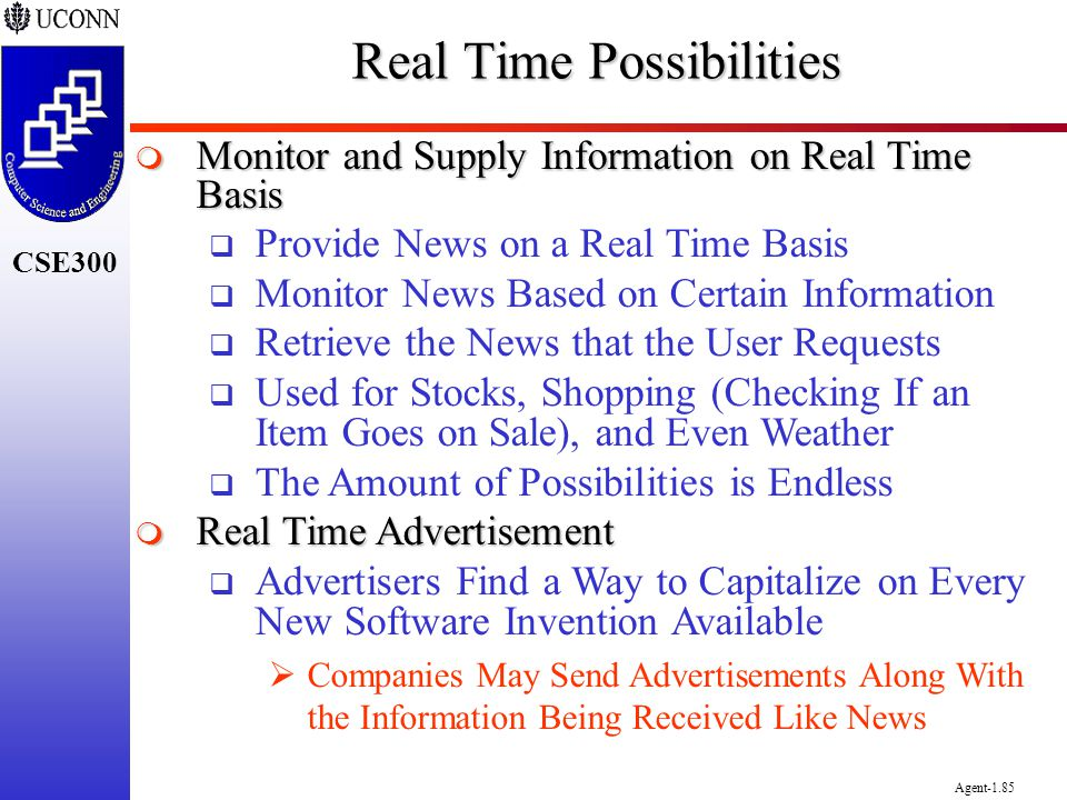 Real Time Possibilities