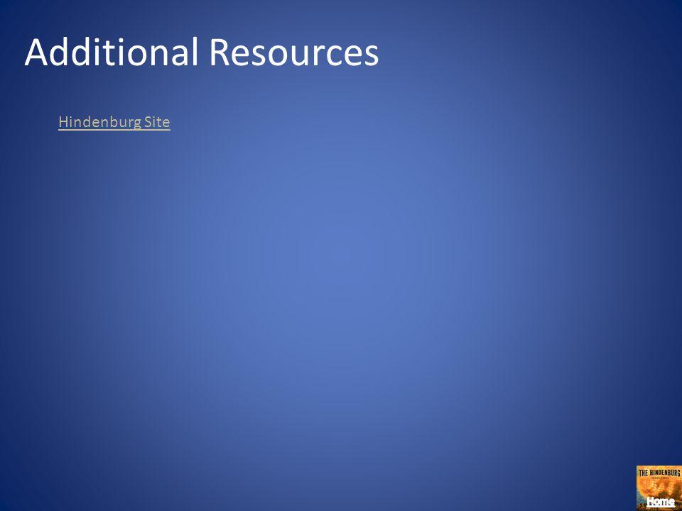 Additional Resources Hindenburg Site