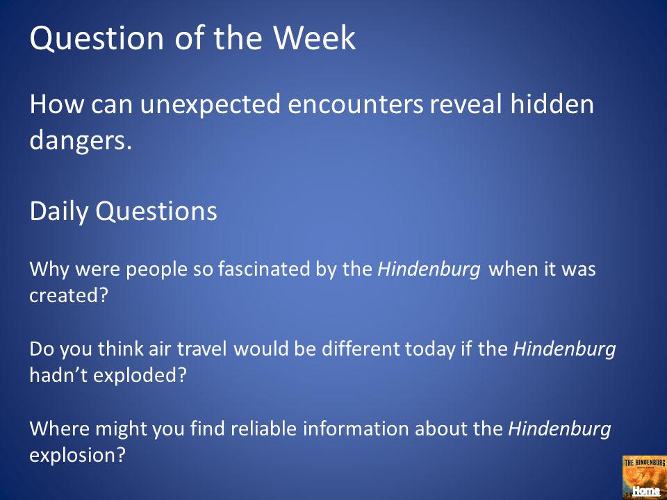 Question of the Week How can unexpected encounters reveal hidden dangers. Daily Questions.