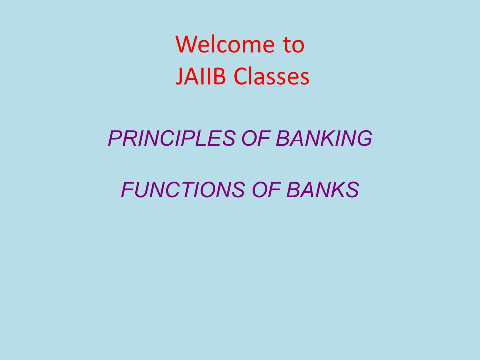 Welcome to JAIIB Classes
