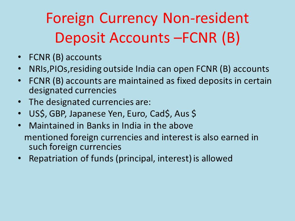 Foreign Currency Non-resident Deposit Accounts –FCNR (B)