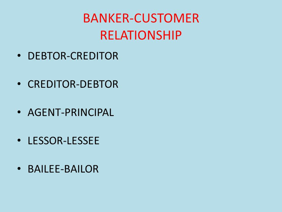 BANKER-CUSTOMER RELATIONSHIP