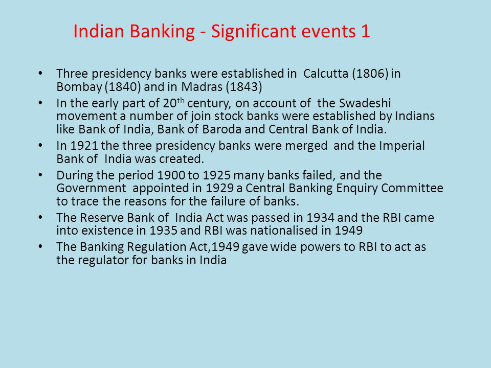 Indian Banking - Significant events 1