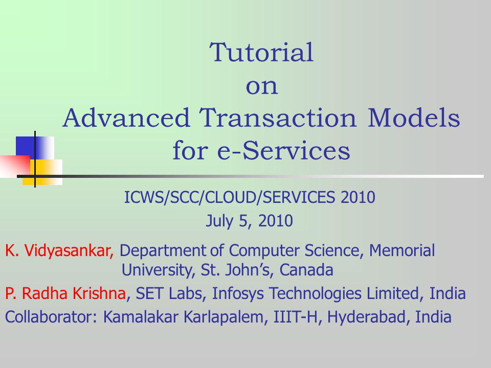 Tutorial on Advanced Transaction Models for e-Services