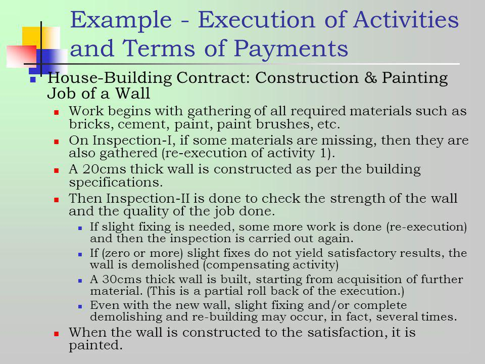 Example - Execution of Activities and Terms of Payments