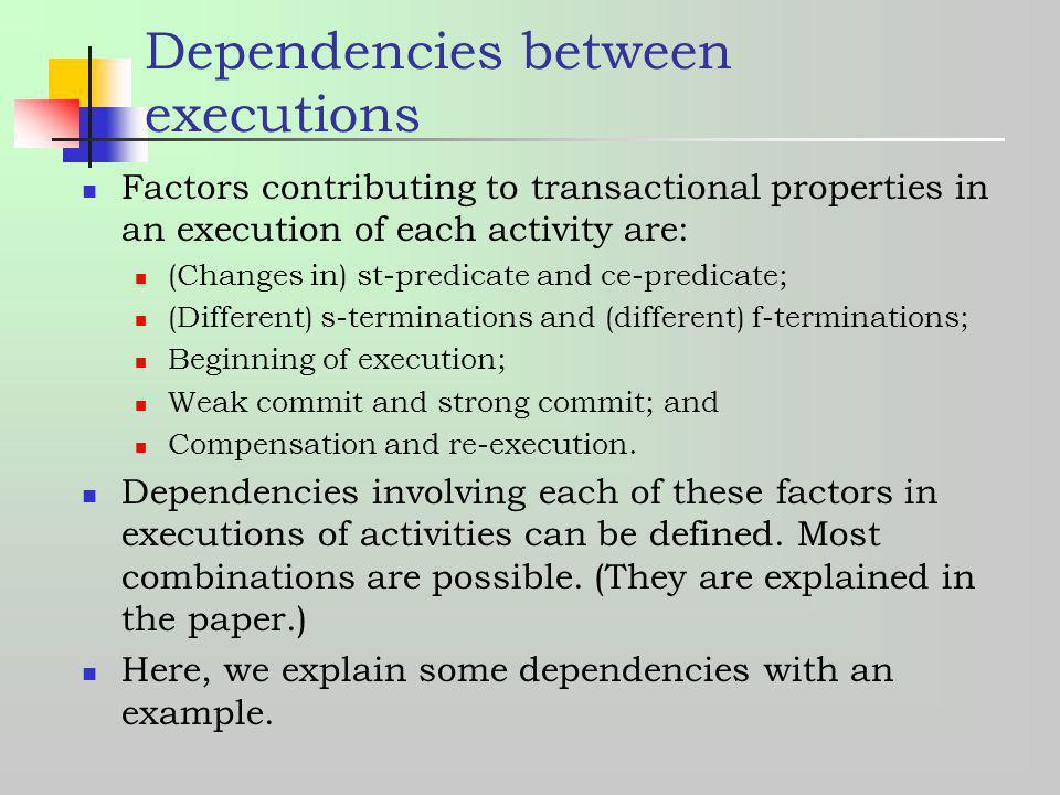 Dependencies between executions