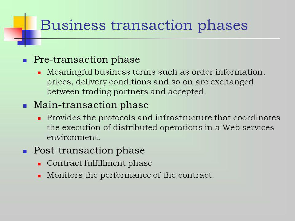 Business transaction phases