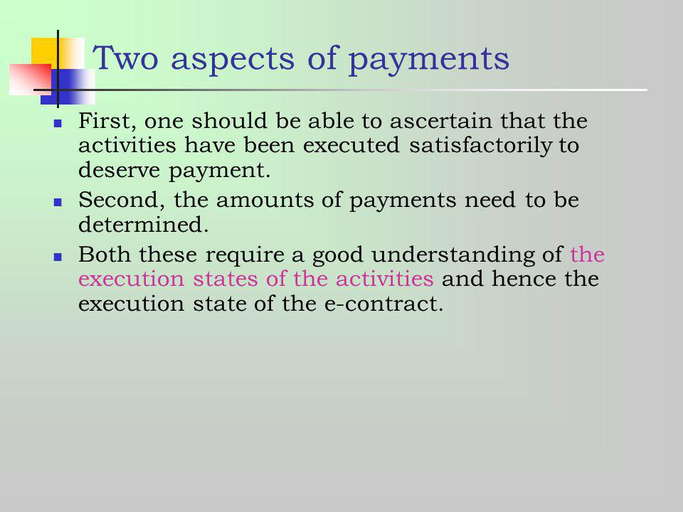 Two aspects of payments