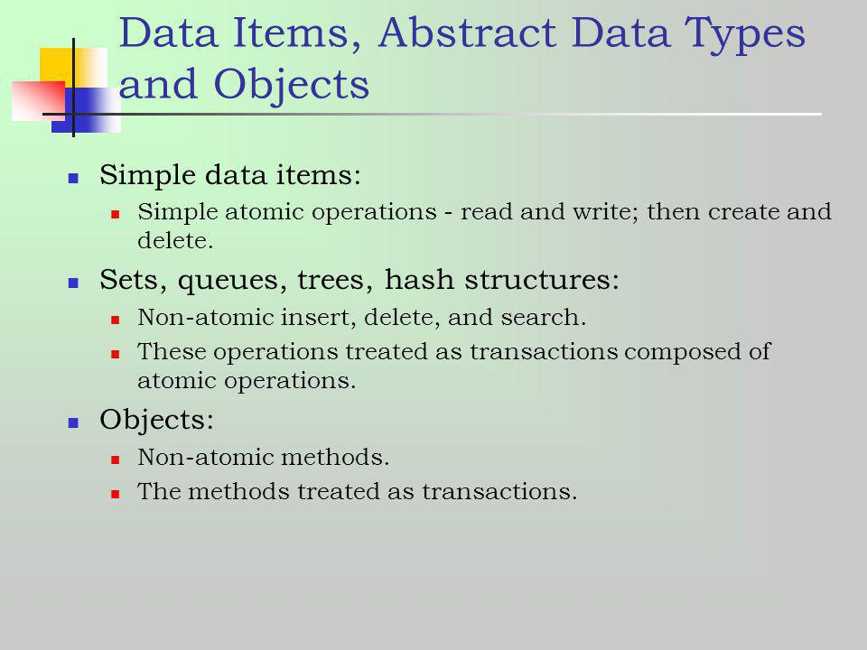 Data Items, Abstract Data Types and Objects