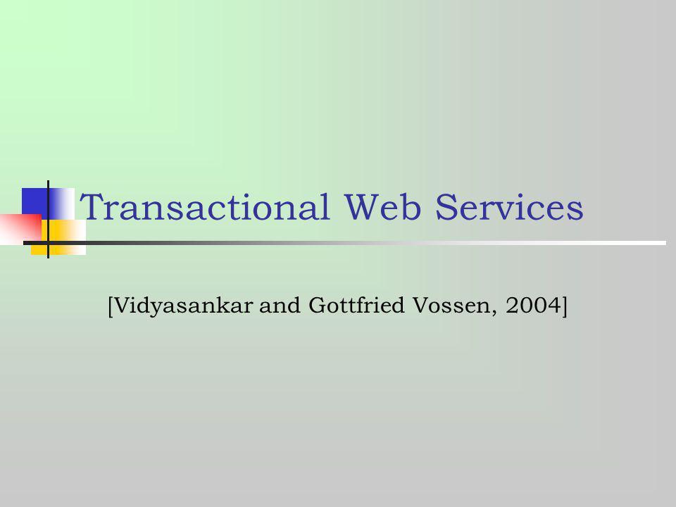 Transactional Web Services