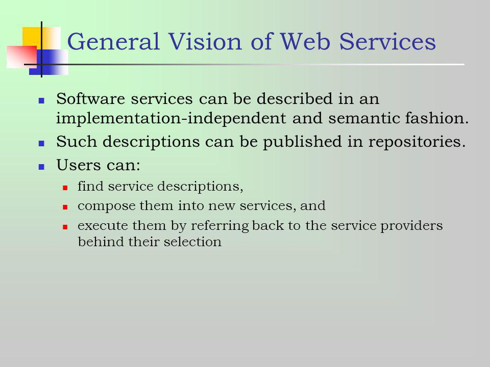 General Vision of Web Services