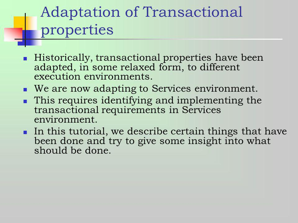 Adaptation of Transactional properties