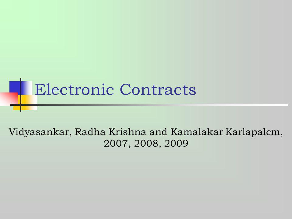 Vidyasankar, Radha Krishna and Kamalakar Karlapalem, 2007, 2008, 2009