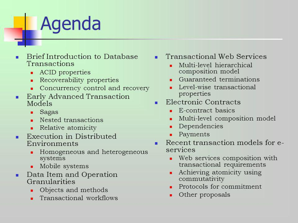 Agenda Brief Introduction to Database Transactions