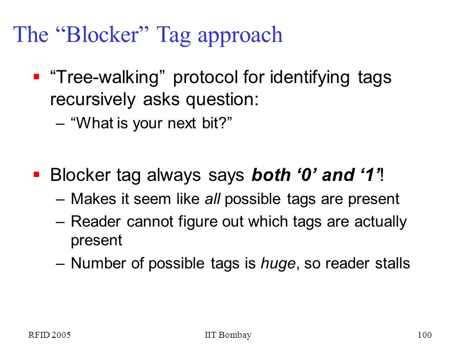 The Blocker Tag approach