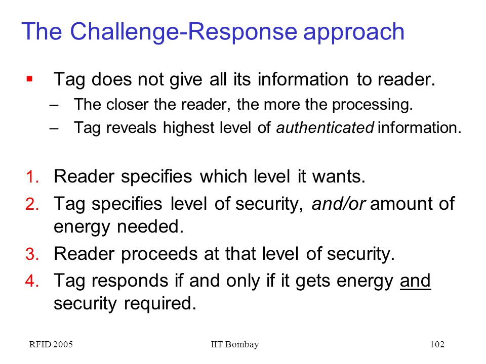 The Challenge-Response approach