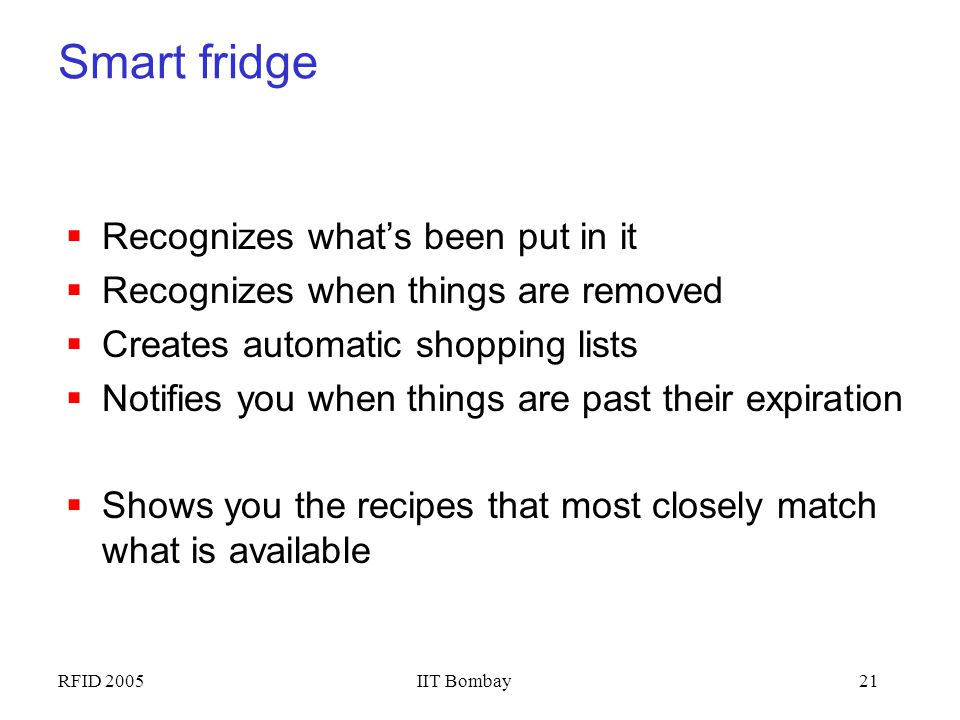 Smart fridge Recognizes what's been put in it
