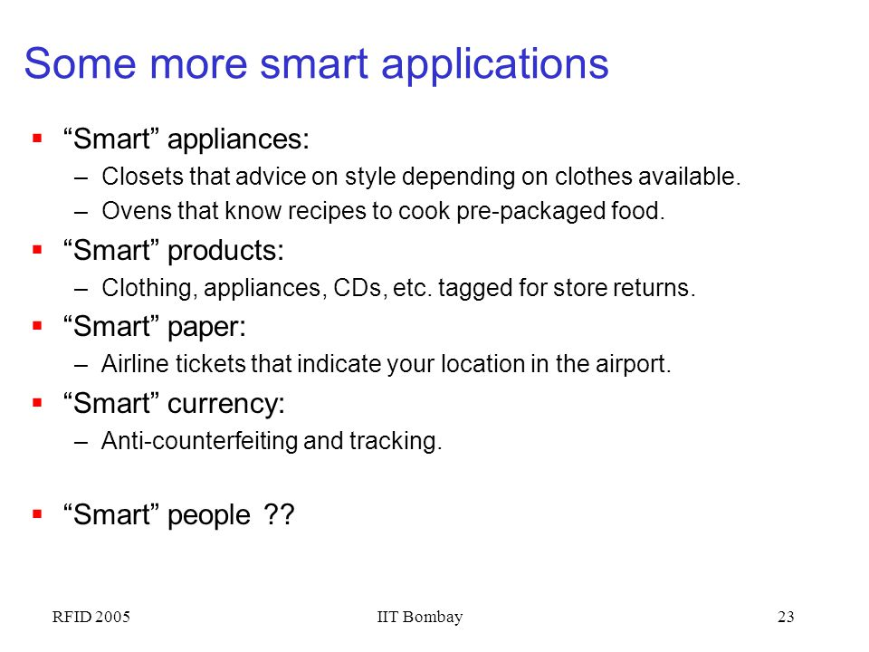 Some more smart applications
