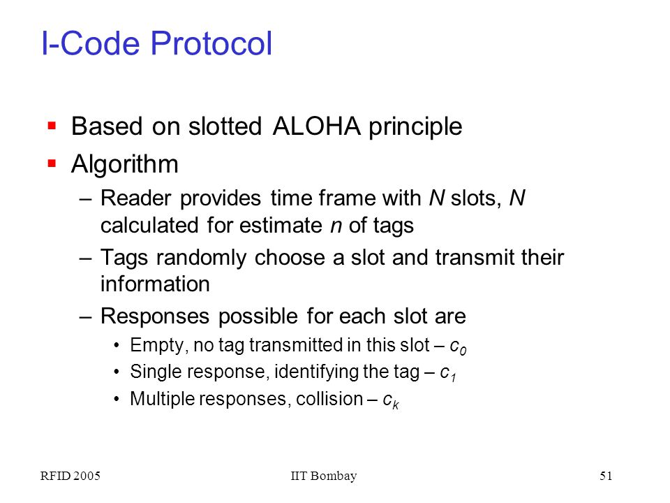 I-Code Protocol Based on slotted ALOHA principle Algorithm