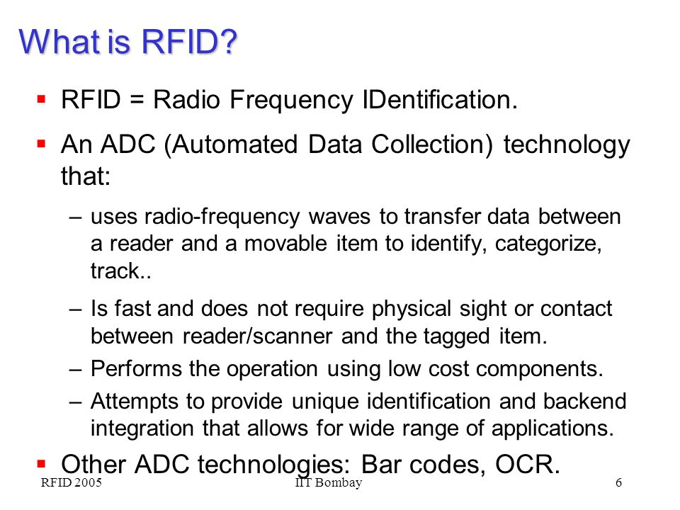 What is RFID RFID = Radio Frequency IDentification.