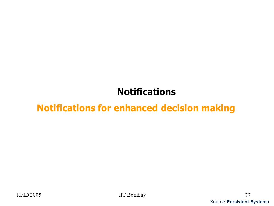 Notifications for enhanced decision making