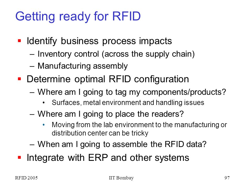 Getting ready for RFID Identify business process impacts