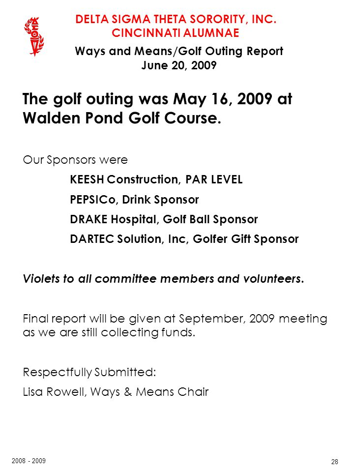 Ways and Means/Golf Outing Report June 20, 2009