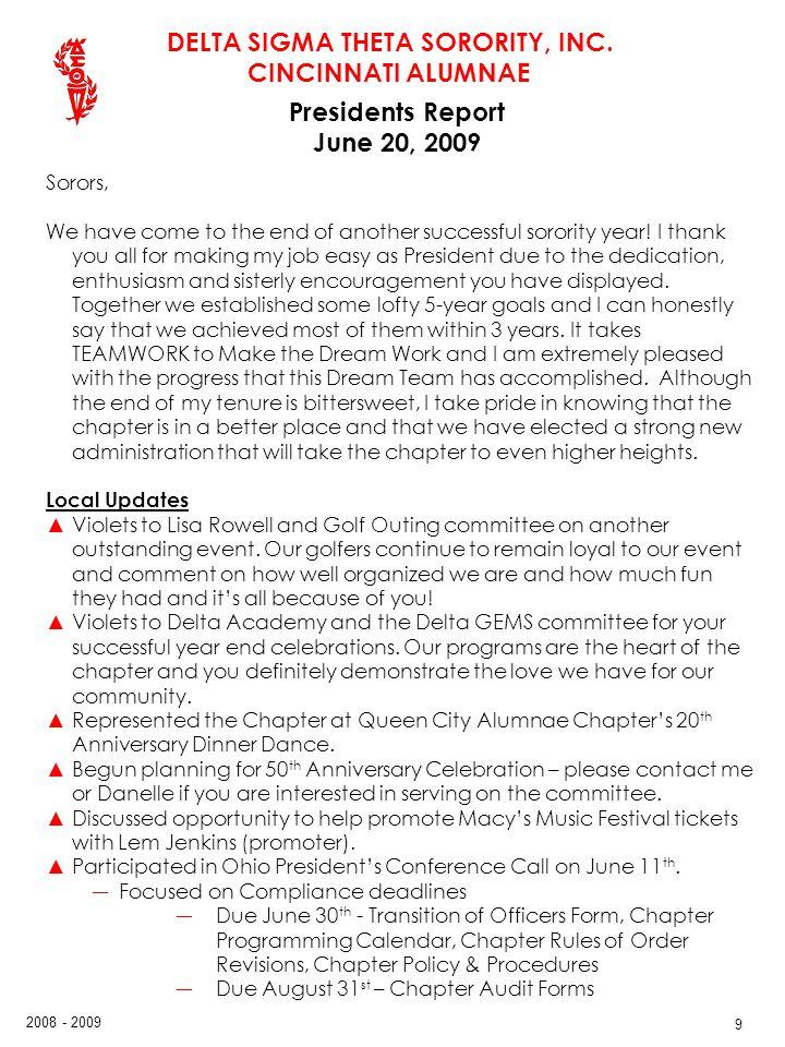 Presidents Report June 20, 2009