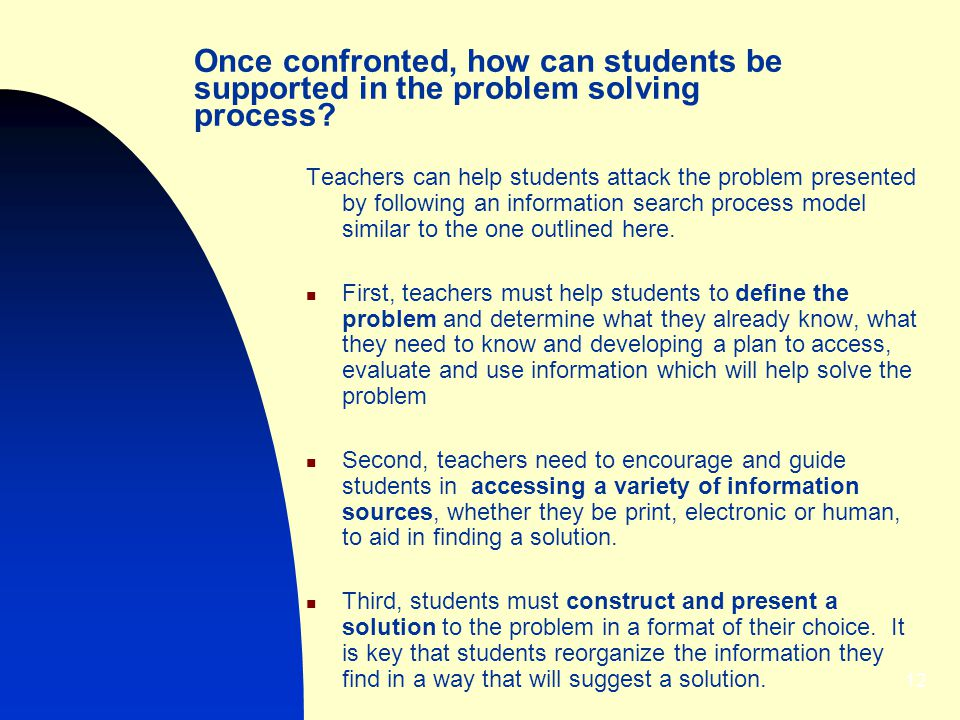 Once confronted, how can students be supported in the problem solving process