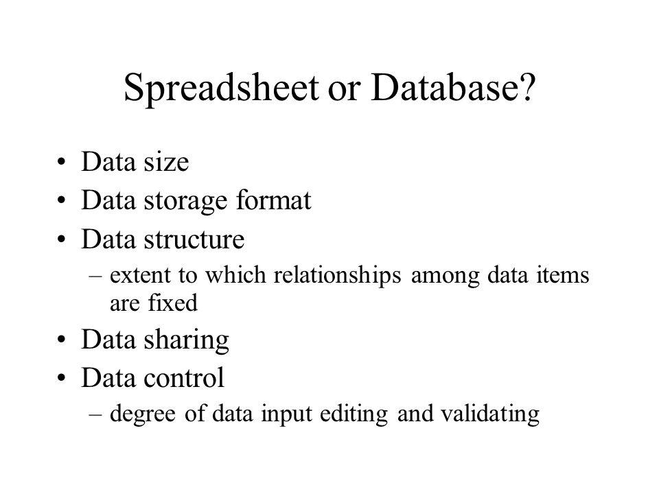 Spreadsheet or Database