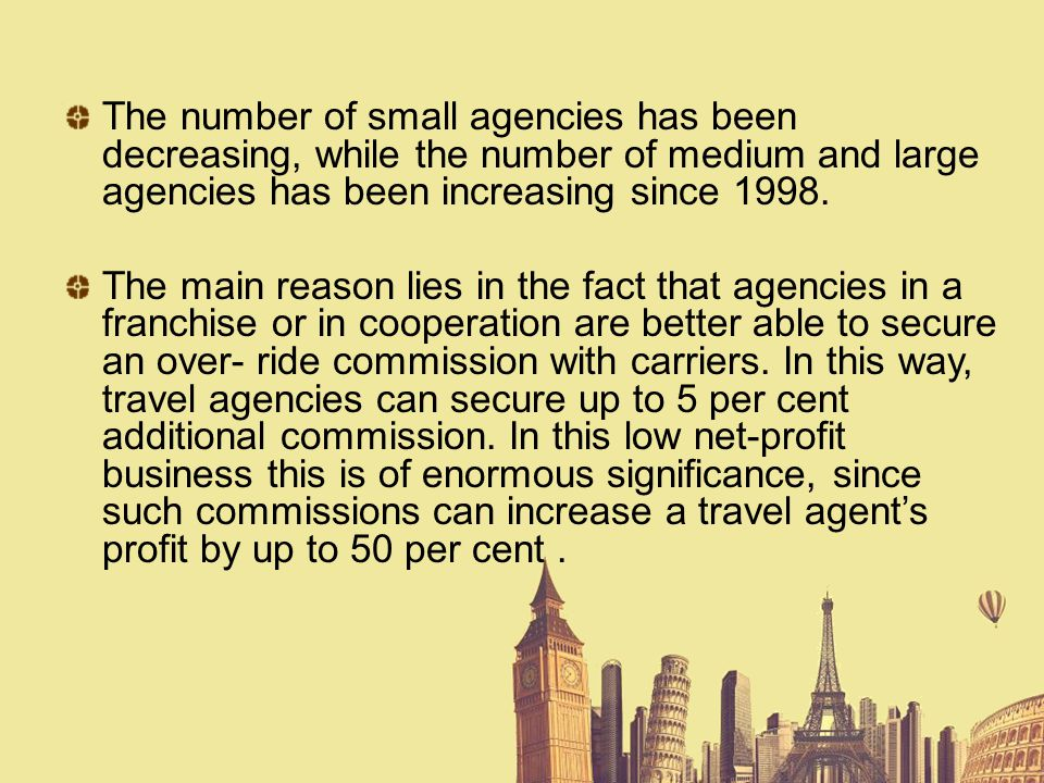 The number of small agencies has been decreasing, while the number of medium and large agencies has been increasing since 1998.