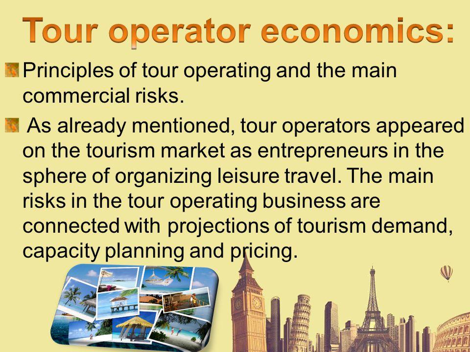 Tour operator economics: