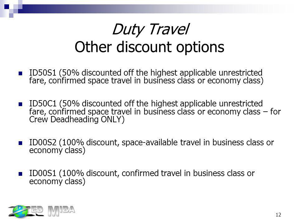 Duty Travel Other discount options