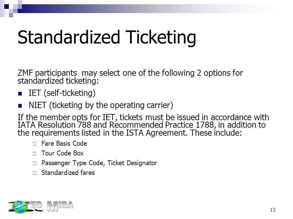 Standardized Ticketing
