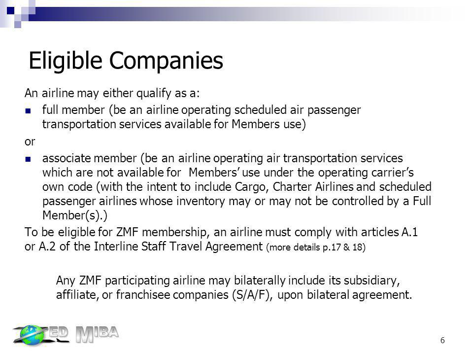 Eligible Companies An airline may either qualify as a: