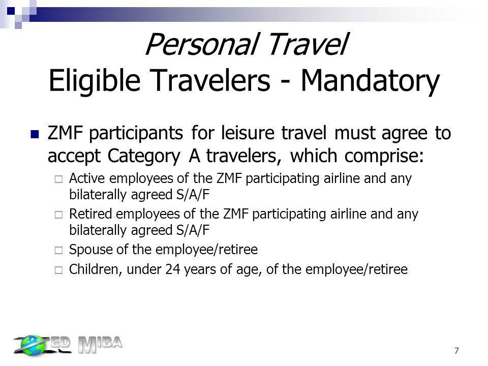 Personal Travel Eligible Travelers - Mandatory