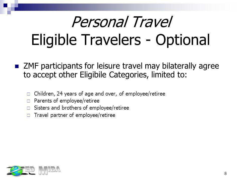 Personal Travel Eligible Travelers - Optional