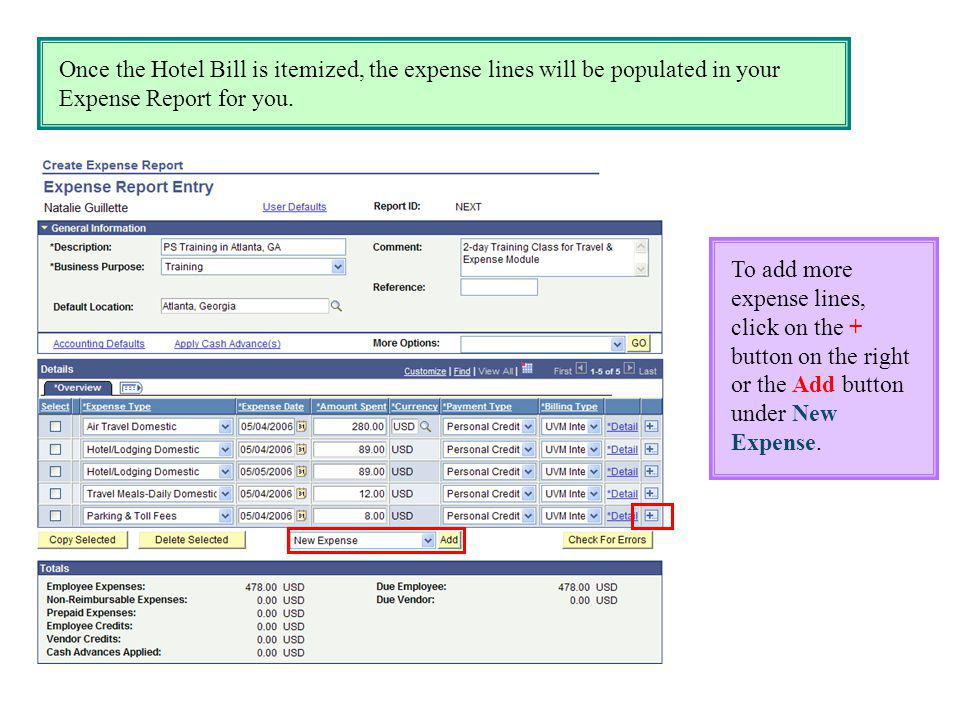 Once the Hotel Bill is itemized, the expense lines will be populated in your Expense Report for you.
