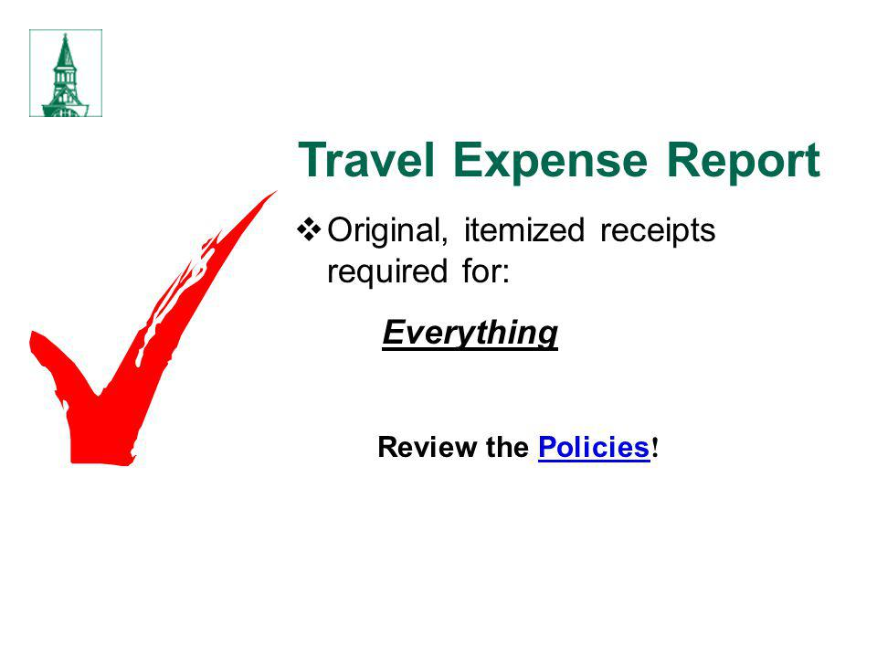 Travel Expense Report Original, itemized receipts required for: