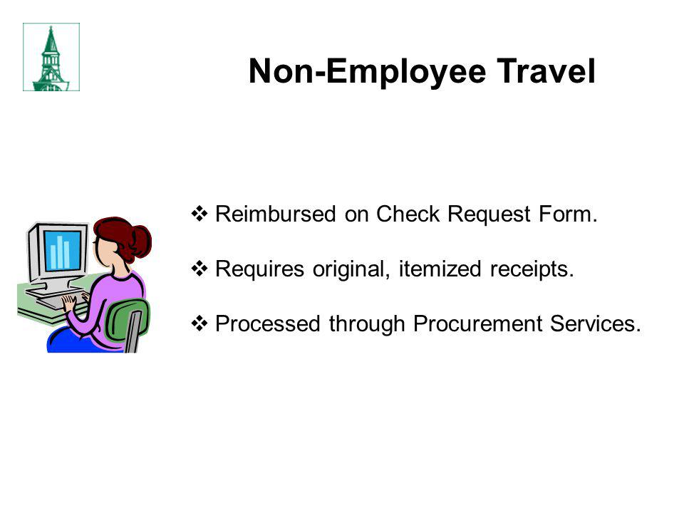 Non-Employee Travel Reimbursed on Check Request Form.